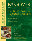 Passover (2nd Edition): The Family Guide to Spiritual Celebration Cover Image