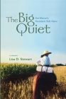 The Big Quiet: One Woman's Horseback Ride Home Cover Image