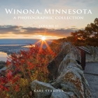 Winona, Minnesota: A Photographic Collection, Volume II Cover Image