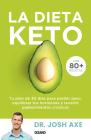 La Dieta Keto: Tu plan de 30 días para perder peso, equilibrar tus hormonas y revertir padecimientos crónicos Cover Image