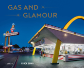 Gas and Glamour: Roadside Architecture in Los Angeles Cover Image