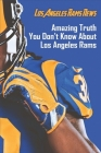 Los Angeles Rams News: Amazing Truth You Don't Know About Los Angeles Rams: Los Angeles Rams Logo Cover Image