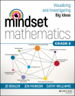 Mindset Mathematics: Visualizing and Investigating Big Ideas, Grade 8 Cover Image