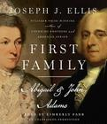 First Family: Abigail & John Adams Cover Image