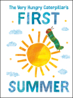 The Very Hungry Caterpillar's First Summer (The World of Eric Carle) Cover Image