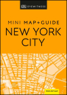 DK Eyewitness New York City Mini Map and Guide (Pocket Travel Guide) Cover Image