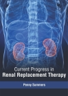 Current Progress in Renal Replacement Therapy Cover Image