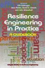 Resilience Engineering in Practice: A Guidebook (Ashgate Studies in Resilience Engineering) Cover Image