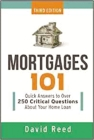 Mortgages 101: Quick Answers to Over 250 Critical Questions About Your Home Loan Cover Image