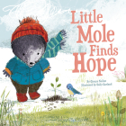 Little Mole Finds Hope Cover Image