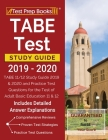 TABE Test Study Guide 2019-2020: TABE 11/12 Study Guide 2019 & 2020 and Practice Test Questions for the Test of Adult Basic Education 11 & 12 [Include Cover Image