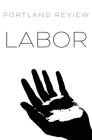 Portland Review: Labor: Vol. 66 Cover Image