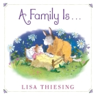 A Family Is... Cover Image