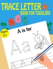 Letter Trace Books For Toddlers Cover Image