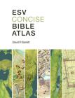 ESV Concise Bible Atlas Cover Image