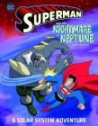 Superman and the Nightmare on Neptune: A Solar System Adventure Cover Image