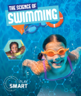 The Science of Swimming (Play Smart) Cover Image
