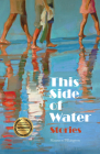This Side of Water: Stories Cover Image