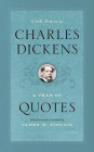 The Daily Charles Dickens: A Year of Quotes Cover Image
