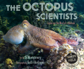 The Octopus Scientists (Scientists in the Field Series) Cover Image