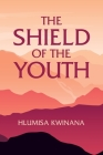 The Shield of the Youth Cover Image