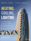 Heating, Cooling, Lighting: Sustainable Design Strategies Towards Net Zero Architecture Cover Image
