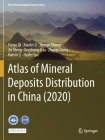 Atlas of Mineral Deposits Distribution in China (2020) Cover Image