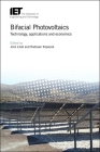 Bifacial Photovoltaics: Technology, Applications and Economics (Energy Engineering) Cover Image