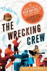 The Wrecking Crew: The Inside Story of Rock and Roll's Best-Kept Secret Cover Image