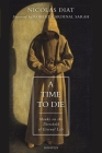 A Time to Die: Monks on the Threshold of Eternal Life Cover Image
