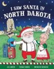 I Saw Santa in North Dakota Cover Image