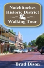 Natchitoches Historic District Walking Tour Cover Image