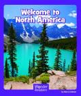 Welcome to North America (Wonder Readers Fluent Level) Cover Image