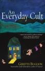 An Everyday Cult: A Memoir Cover Image