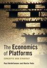 The Economics of Platforms: Concepts and Strategy Cover Image