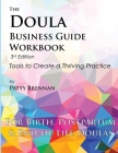 The Doula Business Guide Workbook: Tools to Create a Thriving Practice Cover Image
