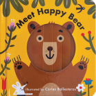 Meet Happy Bear (a Changing Faces Book) Cover Image