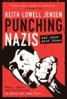Punching Nazis: And Other Good Ideas Cover Image