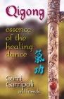 Qigong: Essence of the Healing Dance Cover Image