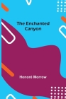 The Enchanted Canyon Cover Image