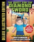 The Quest for the Diamond Sword (Deluxe Illustrated Edition): An Unofficial Minecrafters Adventure (An Unofficial Gamer's Adventure) Cover Image