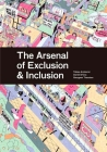The Arsenal of Exclusion/Inclusion Cover Image