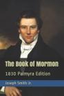 Book of Mormon: 1830 Palmyra Edition Cover Image