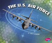 The U.S. Air Force (U.S. Military Branches) Cover Image