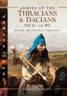 Armies of the Thracians and Dacians, 500 BC to Ad 150: History, Organization and Equipment Cover Image