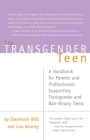 Transgender Teen: A Handbook for Parents and Professionals Supporting Transgender and Non-Binary Teens Cover Image