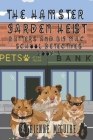 The Hamster Garden Heist Cover Image