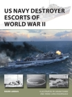 US Navy Destroyer Escorts of World War II (New Vanguard) Cover Image