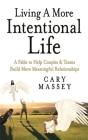 Living A More Intentional Life Cover Image