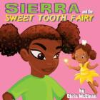 Sierra and the Sweet Tooth Fairy Cover Image